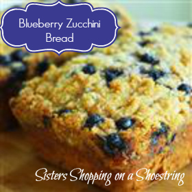 Blueberry Zucchini Bread Recipe - Sisters Shopping on a Shoestring
