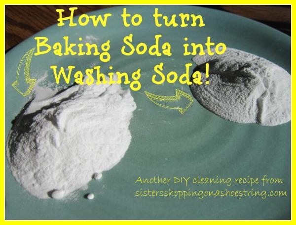 How to make washing soda from baking soda  www.sistersshoppingonashoestring.com