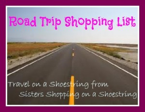 Road Trip Shopping list from Sisters Shopping on a Shoestring