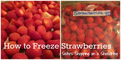 How to Freezer Strawberries Sisters Shopping on a Shoestring
