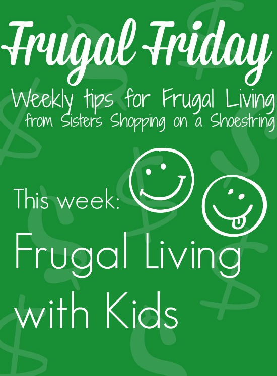 Frugal Friday with kids