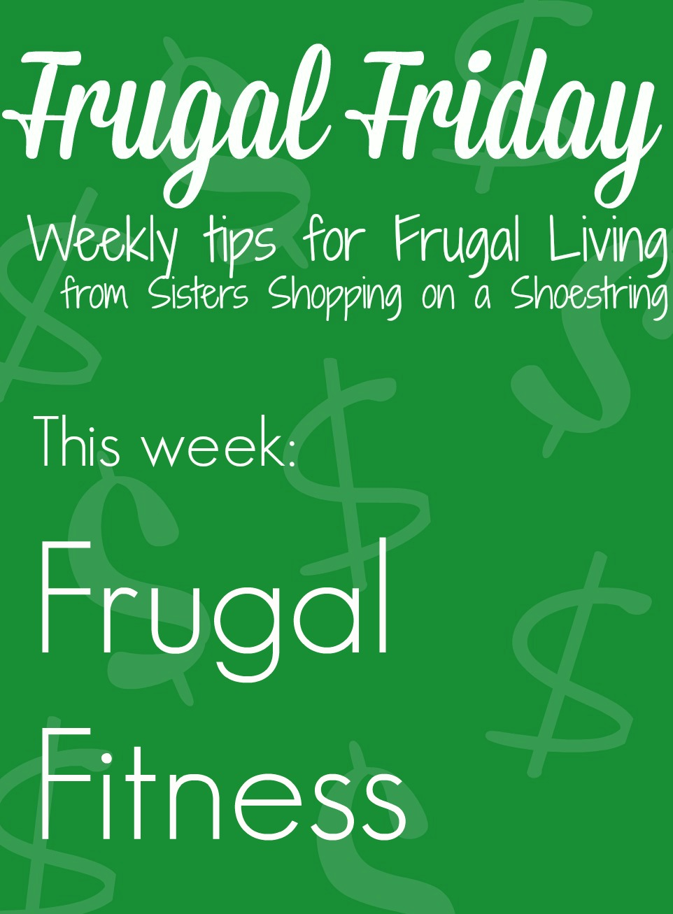 Frugal Friday fitness