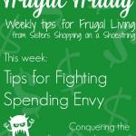 Frugal Friday Spending Envy