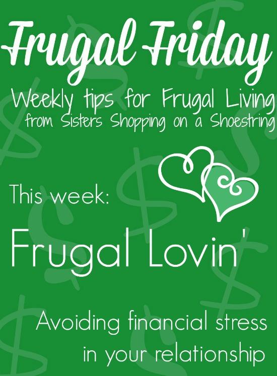 Frugal Friday Frugal Lovin