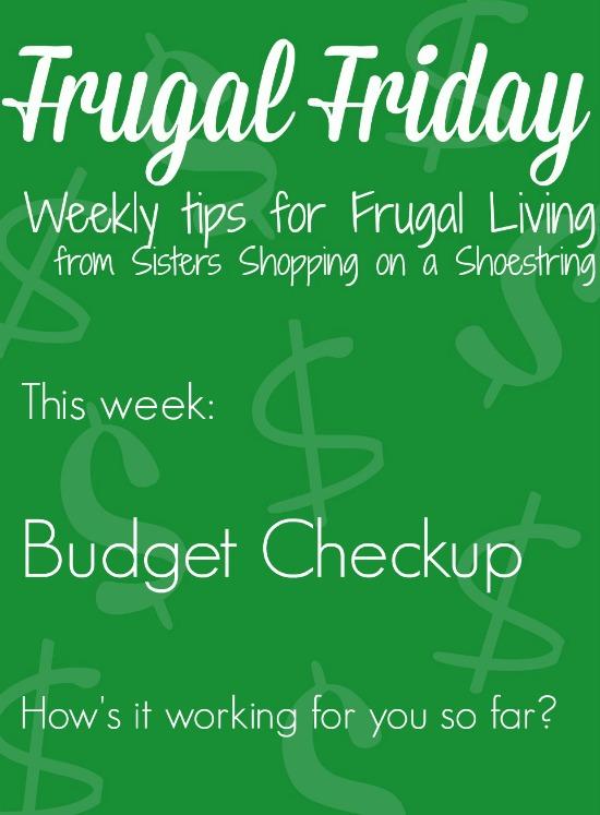 Frugal Friday budget checkup