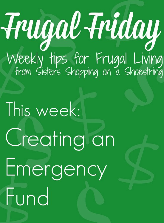 Frugal Friday emergency fund