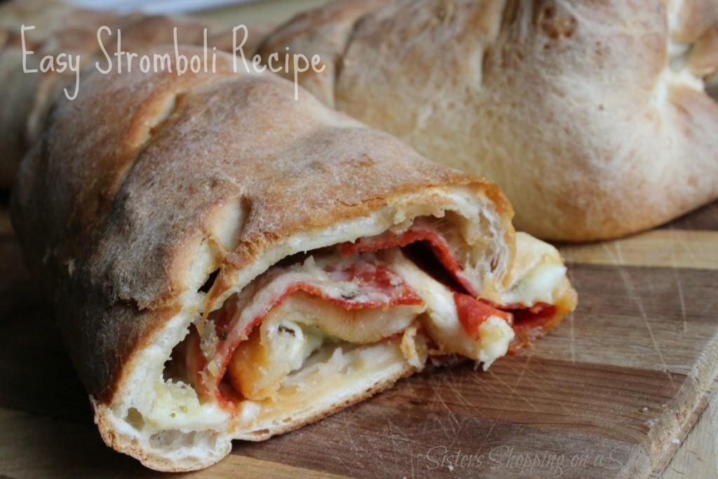 Easy Stromboli Recipe Sisters Shopping Farm And Home