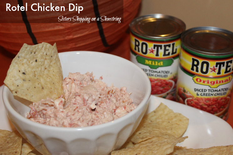 Rotel Chicken Dip And Coupon Sisters Shopping Farm And Home