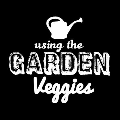 using garden veggies