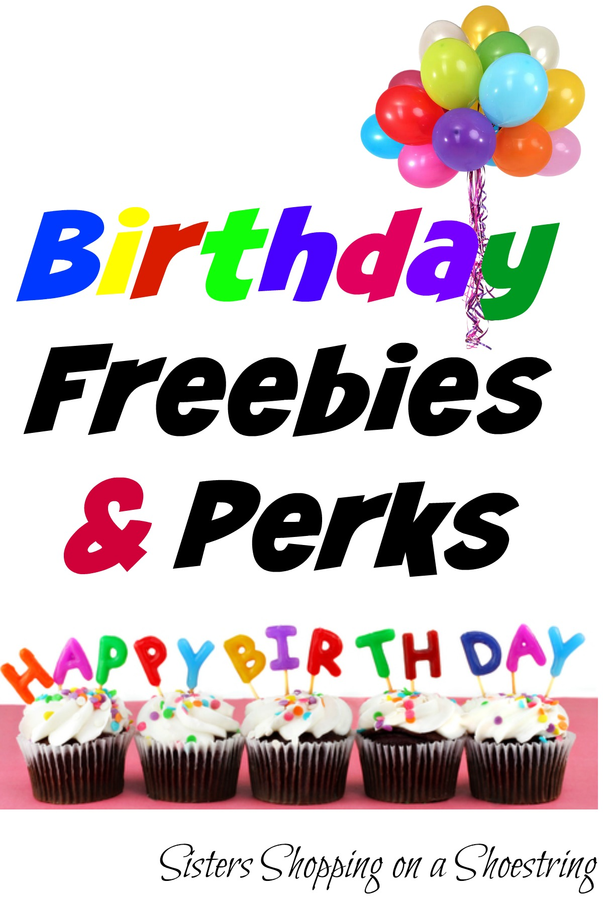 Tuesday Tip Sign Up For Birthday Freebies And Perks