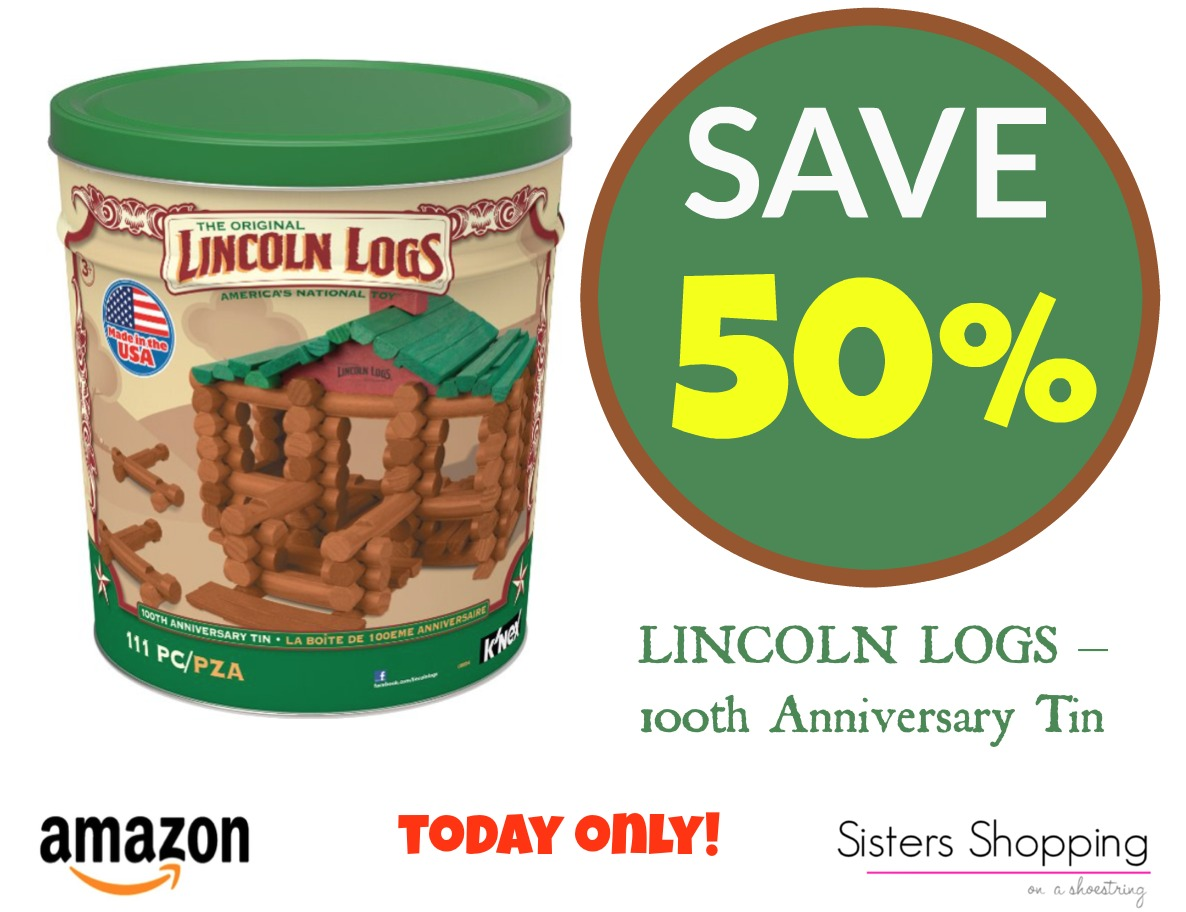 Amazon Deal Save 50 On The Lincoln Logs 100th