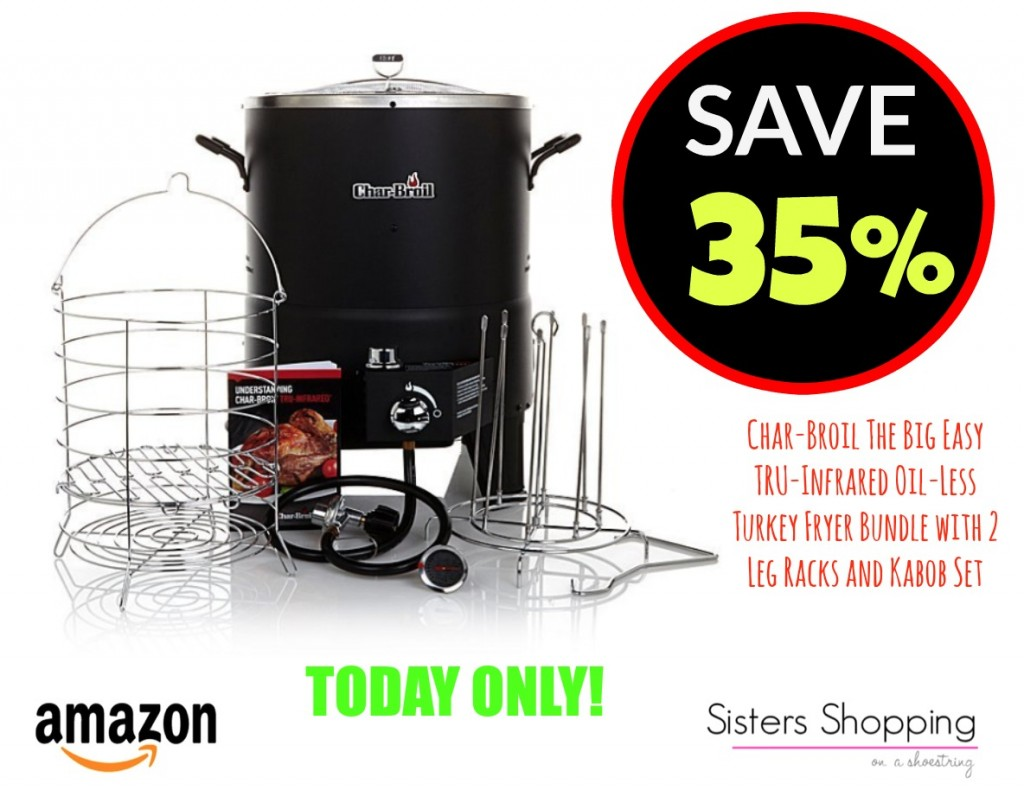 Amazon Deal Save 35 On The Char Broil Infared Oil Less