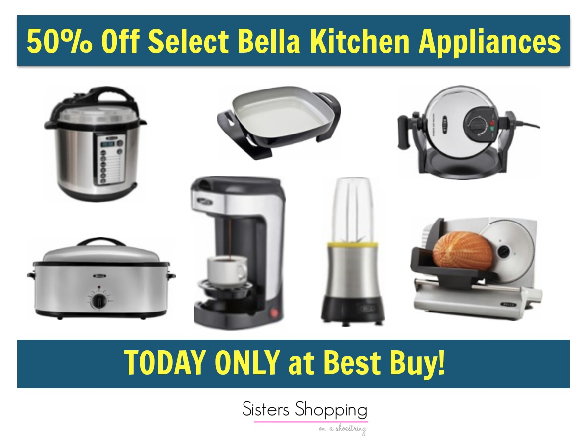 Best Buy Deal Of The Day Save 50 Off Select Bella Kitchen Appliances Sisters Shopping On